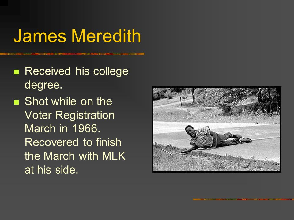 James Meredith Received his college degree.