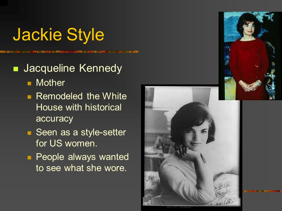 Jackie Style Jacqueline Kennedy Mother