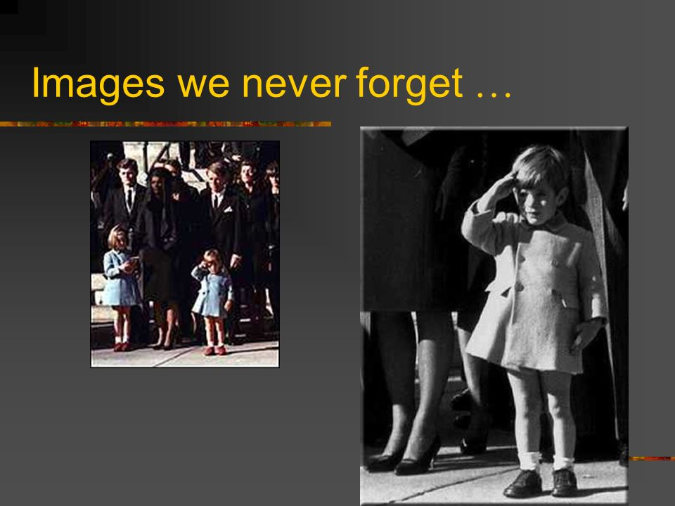 Images we never forget …