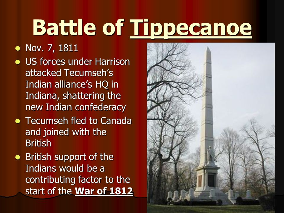 Battle of Tippecanoe Nov. 7, 1811