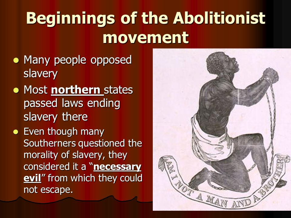 Beginnings of the Abolitionist movement