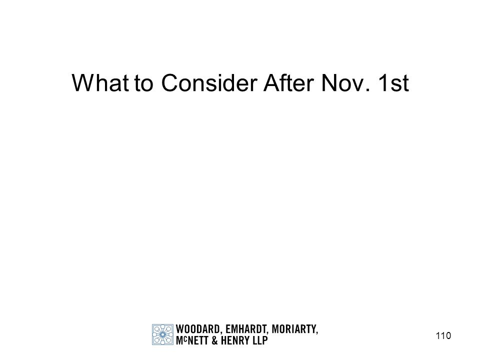 What to Consider After Nov. 1st