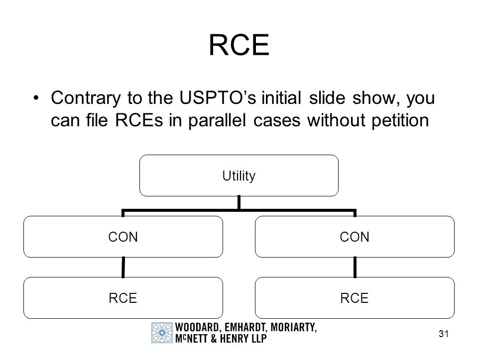 RCE Contrary to the USPTO's initial slide show, you can file RCEs in parallel cases without petition.