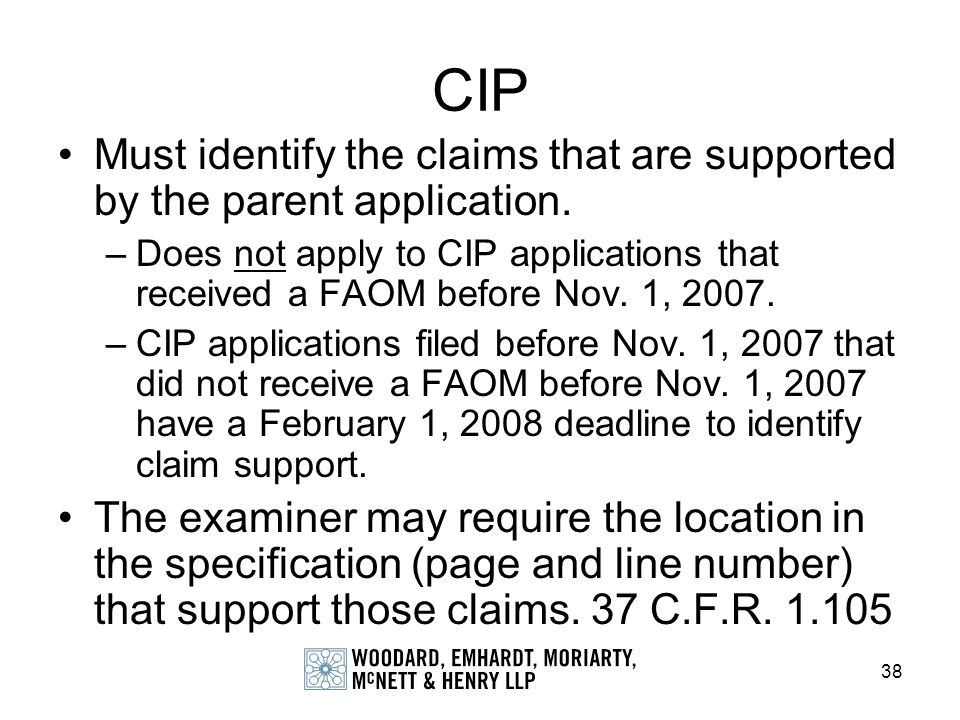 CIP Must identify the claims that are supported by the parent application.