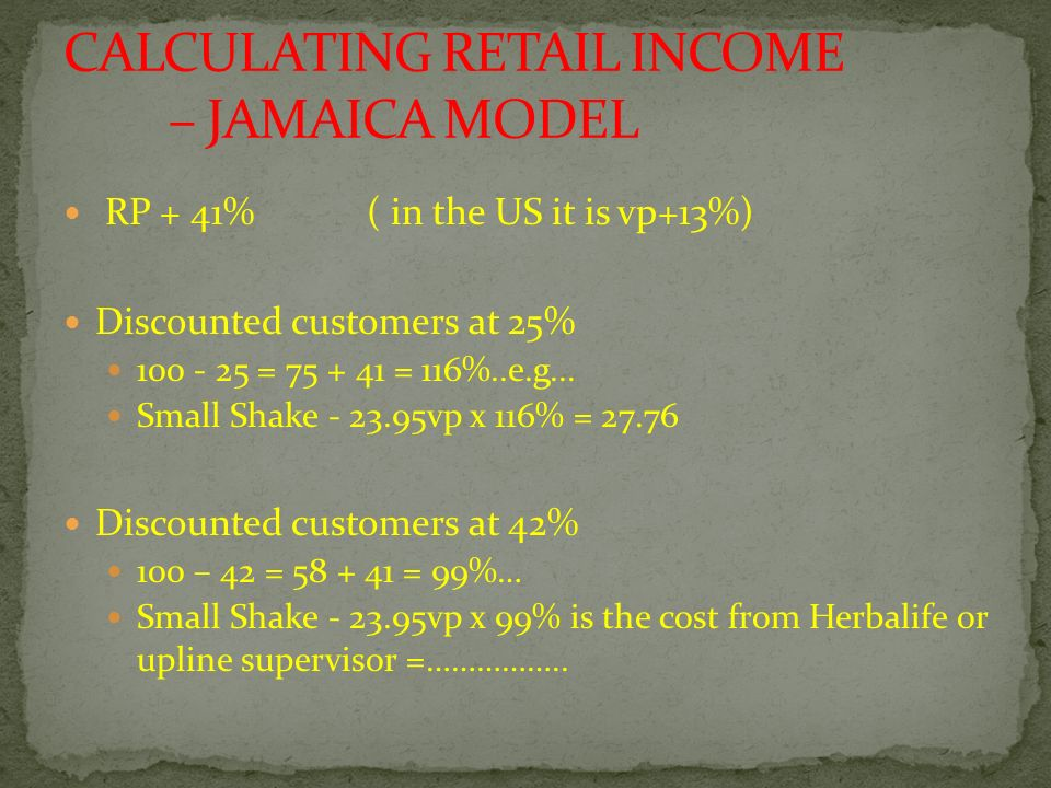 CALCULATING RETAIL INCOME – JAMAICA MODEL