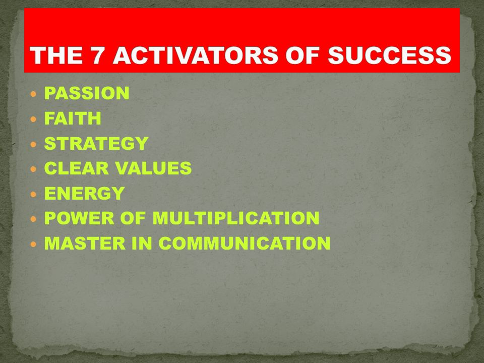 THE 7 ACTIVATORS OF SUCCESS