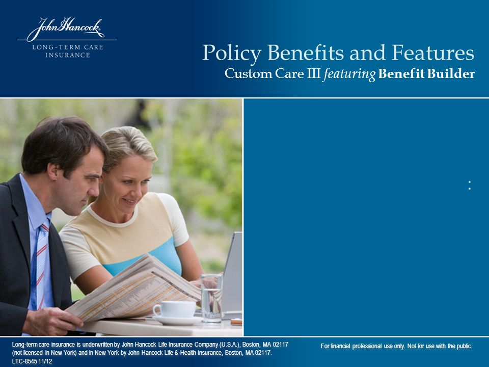 Policy Benefits and Features Custom Care III featuring Benefit Builder