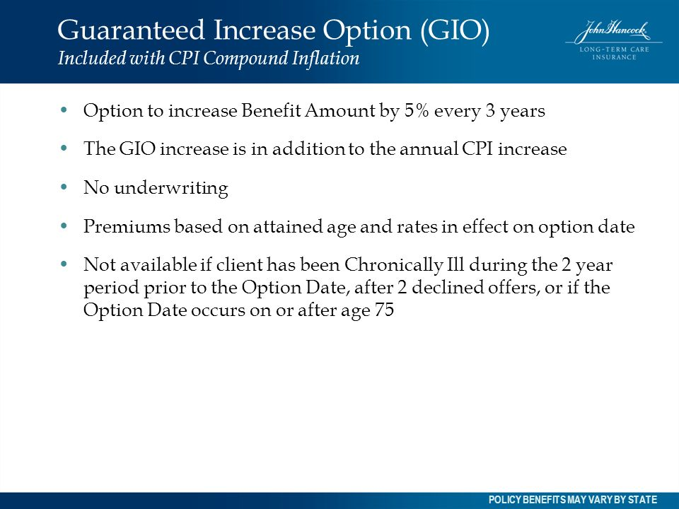 Guaranteed Increase Option (GIO) Included with CPI Compound Inflation