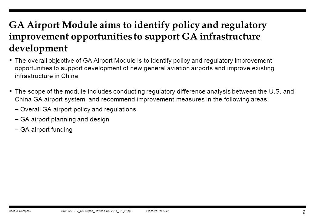 GA Airport Module aims to identify policy and regulatory improvement opportunities to support GA infrastructure development