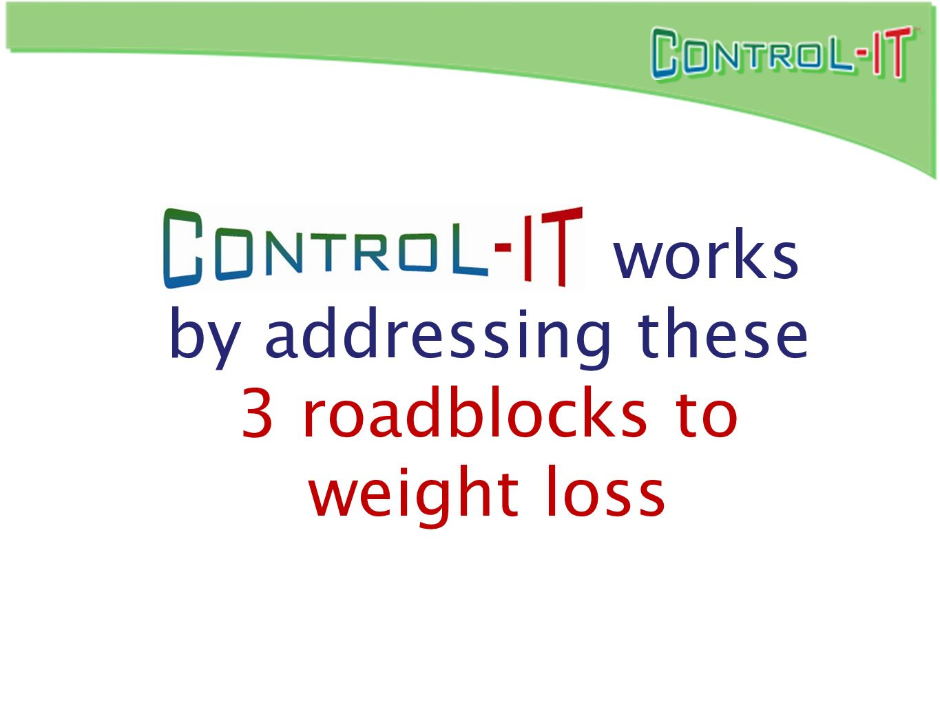 works by addressing these 3 roadblocks to weight loss