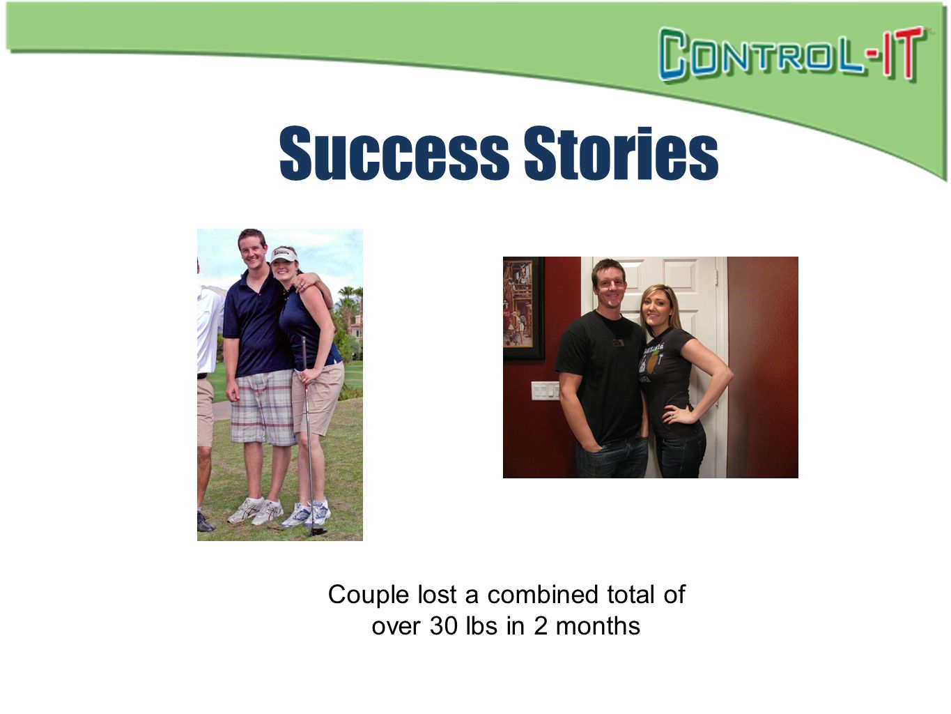 Couple lost a combined total of over 30 lbs in 2 months