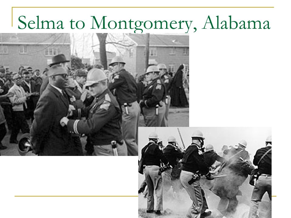 Selma to Montgomery, Alabama