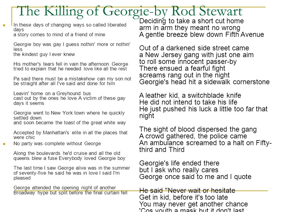 The Killing of Georgie-by Rod Stewart