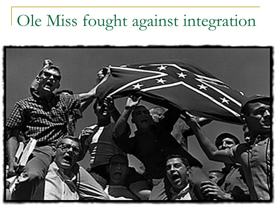 Ole Miss fought against integration