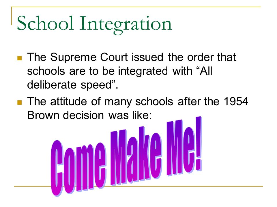School Integration Come Make Me!