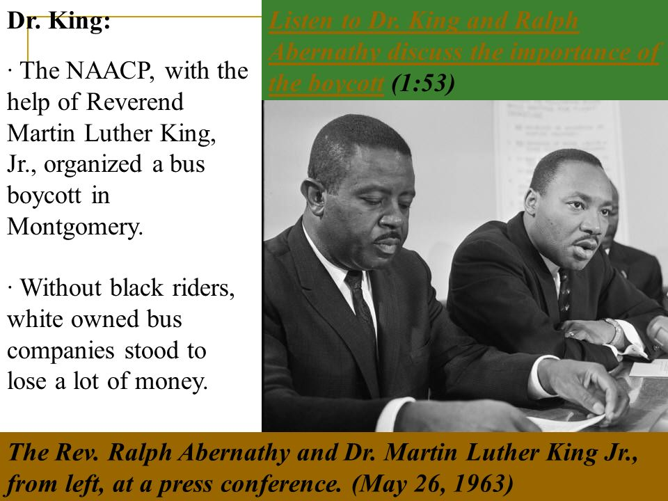 Dr. King: Listen to Dr. King and Ralph Abernathy discuss the importance of the boycott (1:53)