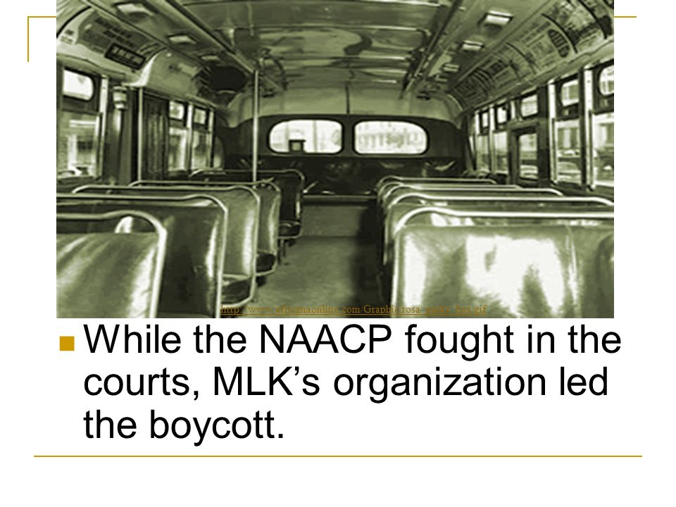 While the NAACP fought in the courts, MLK's organization led the boycott.
