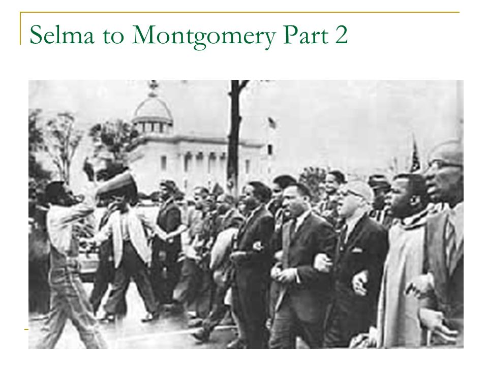 Selma to Montgomery Part 2