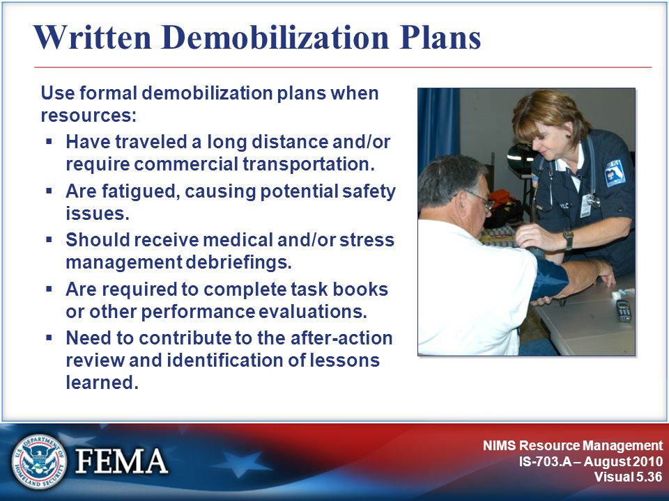 Written Demobilization Plans