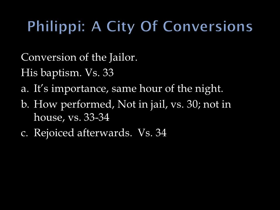 Philippi: A City Of Conversions