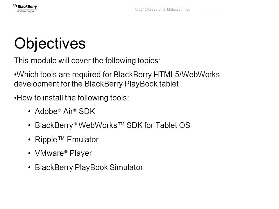 BlackBerry HTML5/WebWorks Applications for the BlackBerry® PlayBook