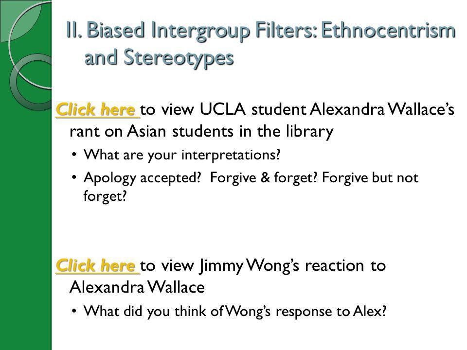 II. Biased Intergroup Filters: Ethnocentrism and Stereotypes