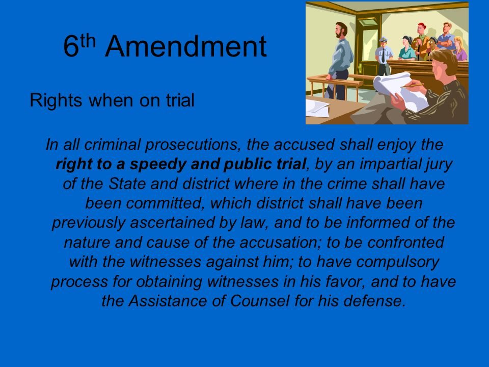 6th Amendment Rights when on trial