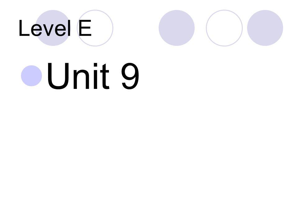 Level E Unit Ppt Download