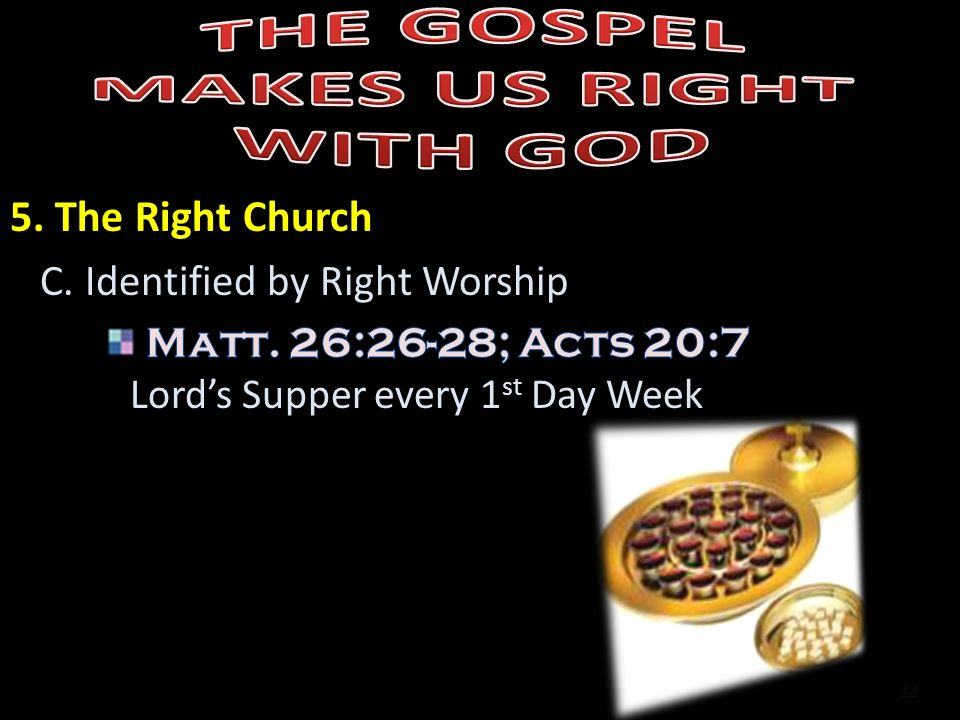 THE GOSPEL MAKES US RIGHT WITH GOD