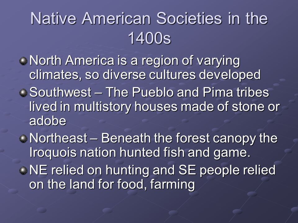 Native American Societies in the 1400s