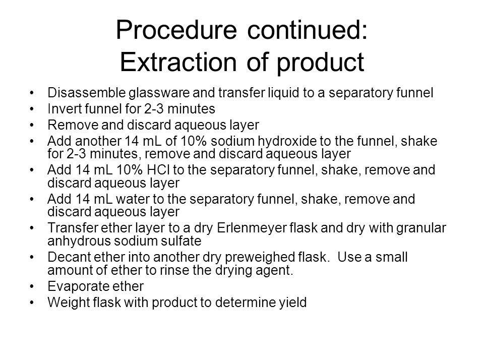 Procedure continued: Extraction of product