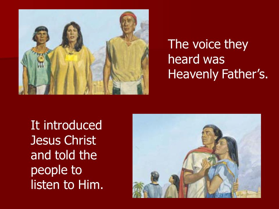 It introduced Jesus Christ and told the people to listen to Him.