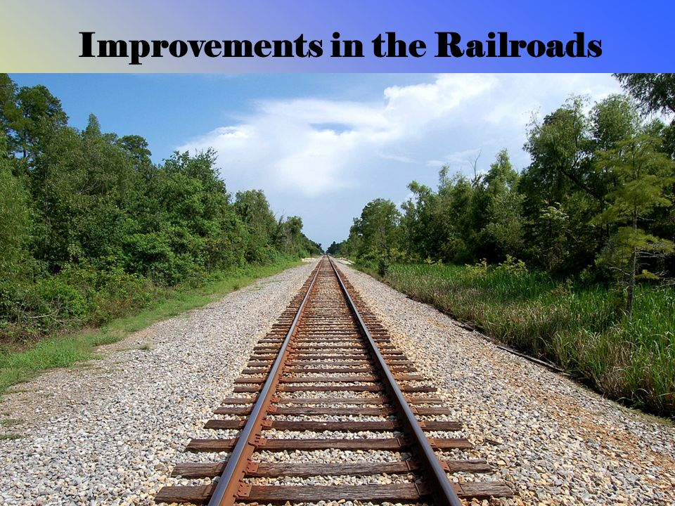 Improvements in the Railroads