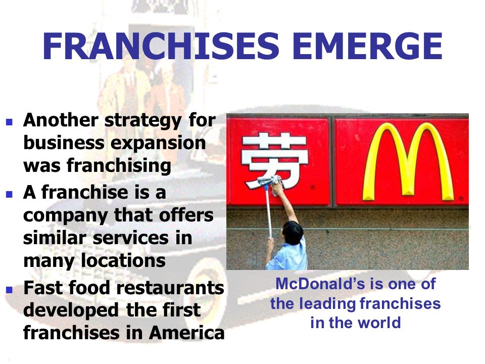 McDonald's is one of the leading franchises in the world