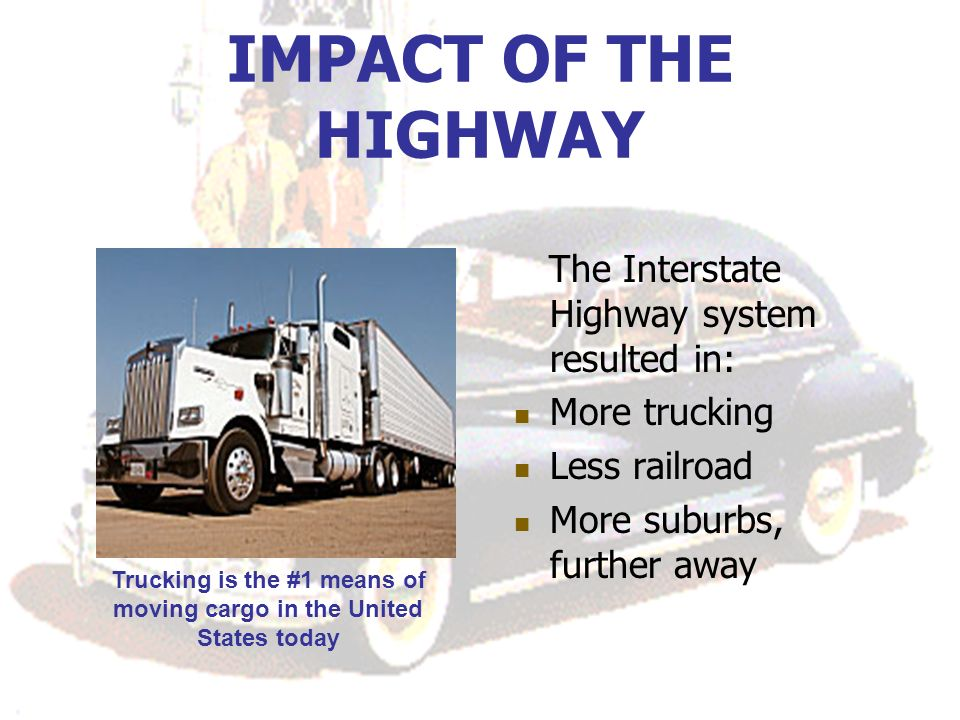 Trucking is the #1 means of moving cargo in the United States today