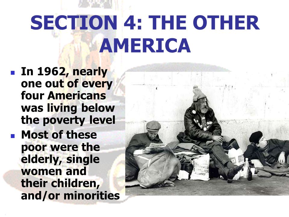 SECTION 4: THE OTHER AMERICA