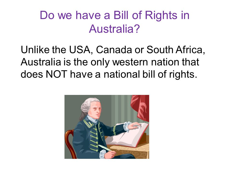 Do we have a Bill of Rights in Australia