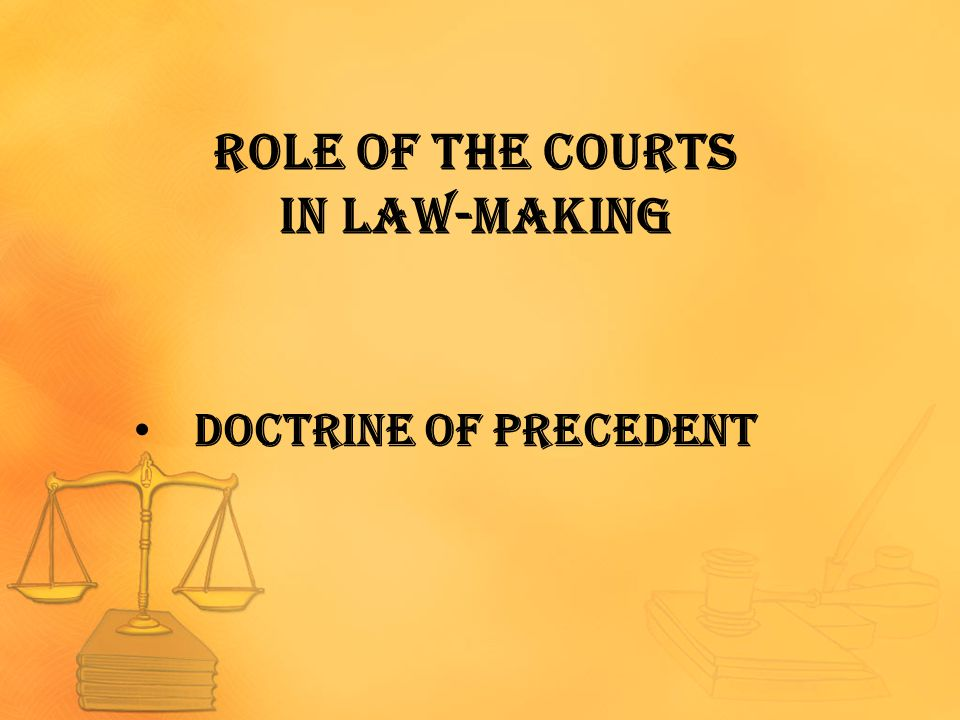Role of the Courts in Law-making
