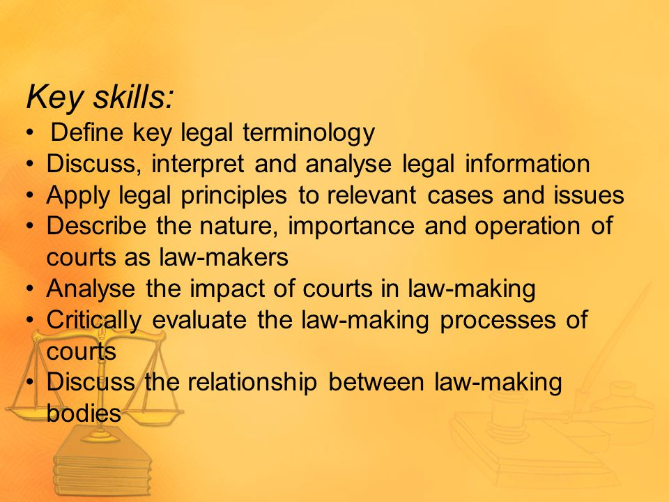Key skills: Define key legal terminology