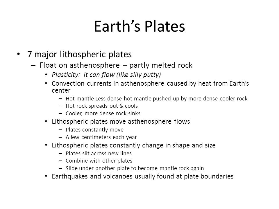 Earth's Plates 7 major lithospheric plates