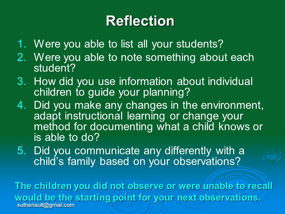 Reflection Were you able to list all your students