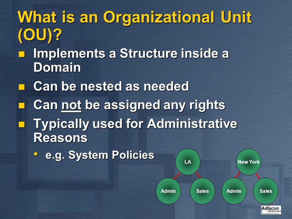 What is an Organizational Unit (OU)