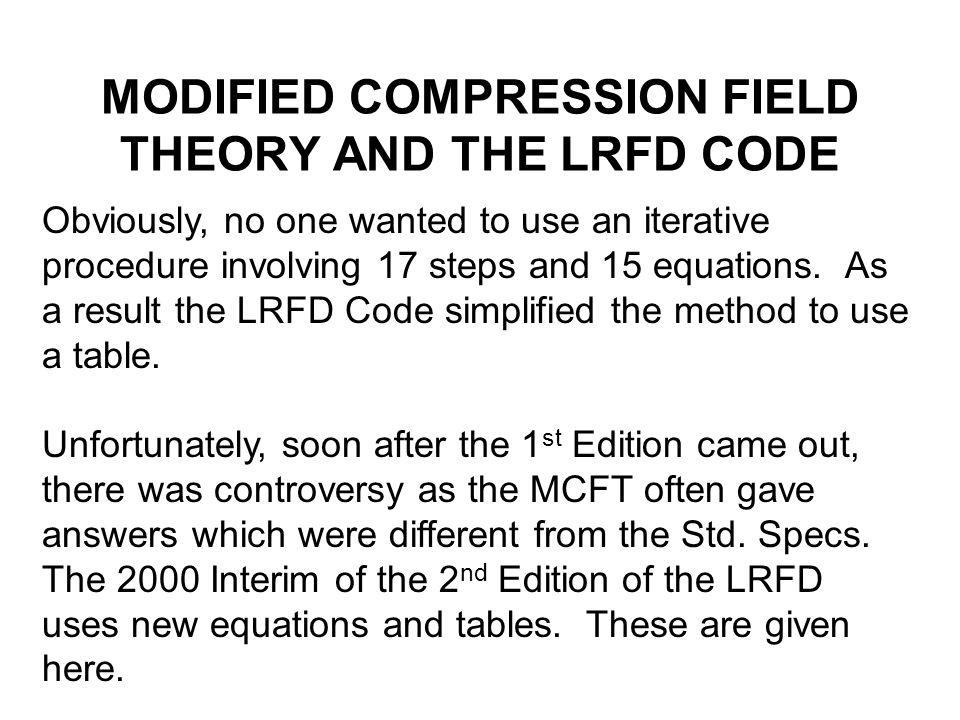 MODIFIED COMPRESSION FIELD THEORY AND THE LRFD CODE