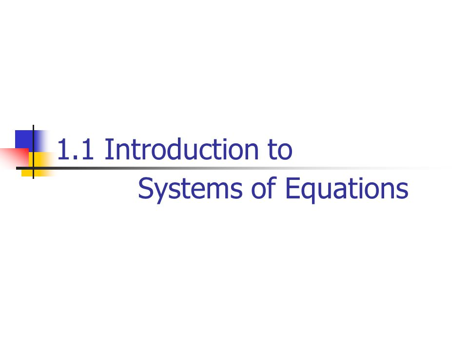 1.1 Introduction to Systems of Equations