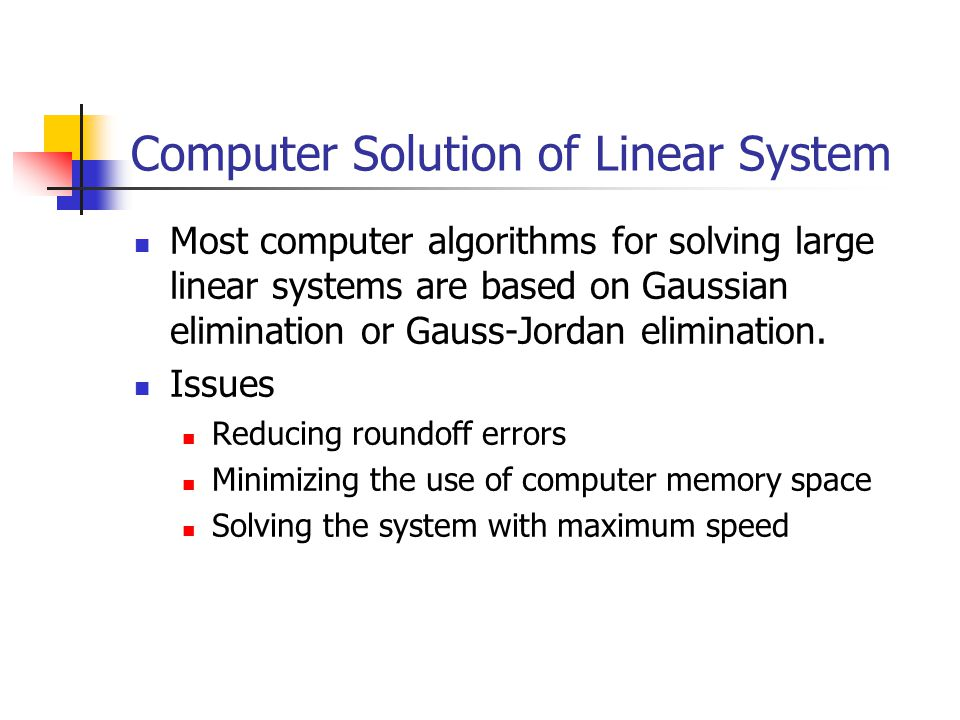 Computer Solution of Linear System