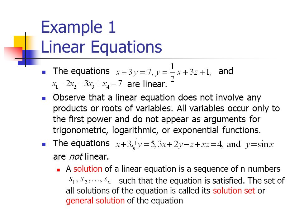 Example 1 Linear Equations