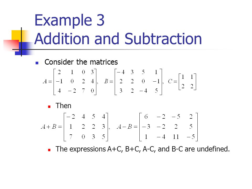 Example 3 Addition and Subtraction