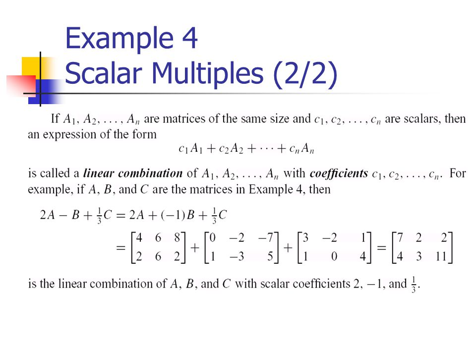 Example 4 Scalar Multiples (2/2)