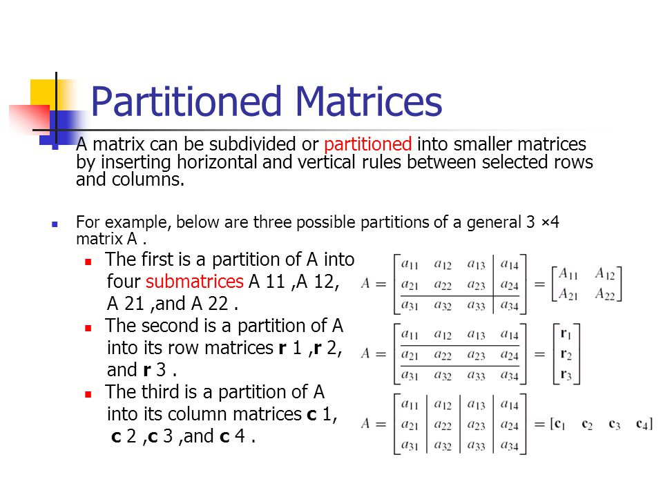 Partitioned Matrices