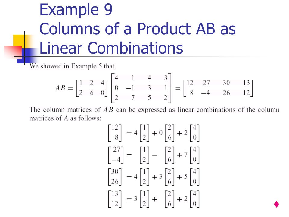 Example 9 Columns of a Product AB as Linear Combinations
